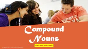 Learn Compound Nouns