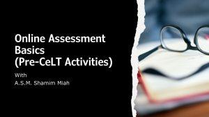 Online Assessment Basics (Pre-CeLT Activities)